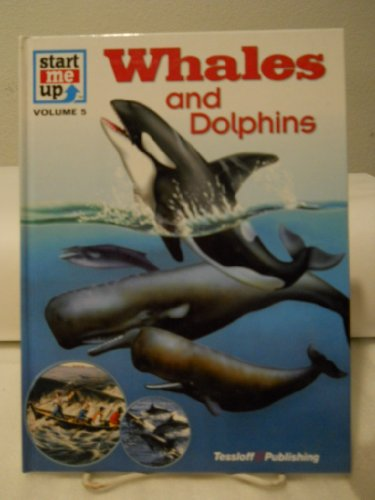 Whales and Dolphins (Start Me Up, Vol 5)