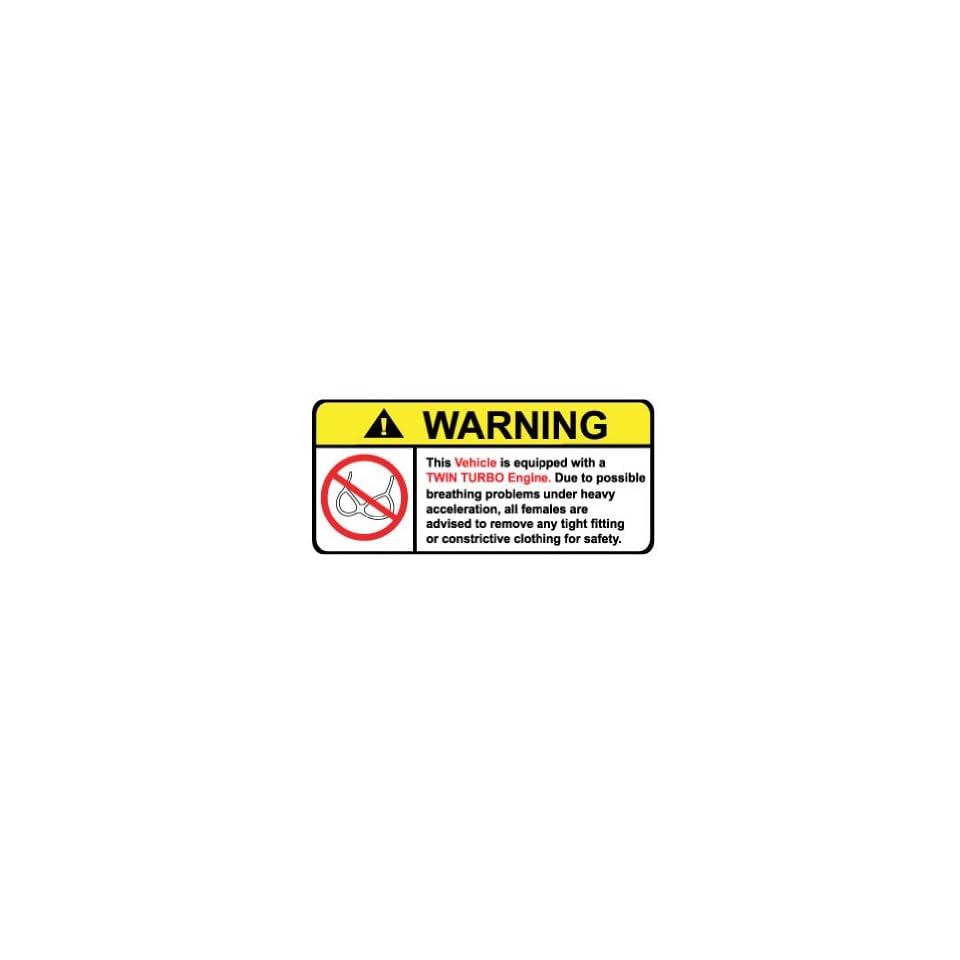 Vehicle Twin Turbo No Bra, Warning decal, sticker