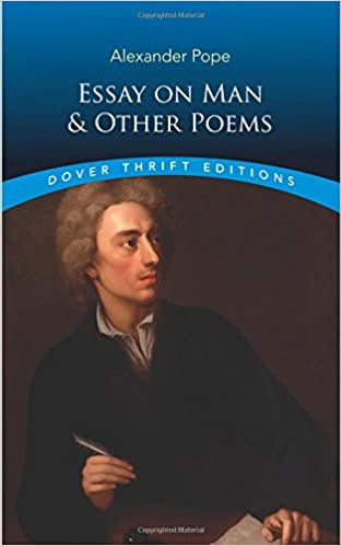 Essay On Man And Other Poems Dover Thrift Editions Alexander Pope  Essay On Man And Other Poems Dover Thrift Editions Alexander Pope   Amazoncom Books