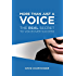 More Than Just a Voice:: The REAL Secret to VoiceOver Success