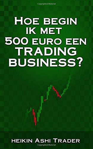 Amazon com: Hoe begin ik met 500 euro een trading-business? (Dutch