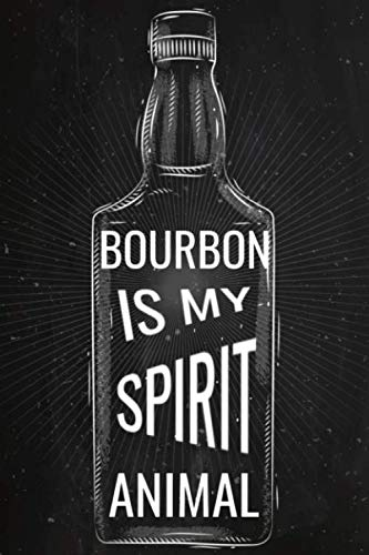"""BOURBON IS MY SPIRIT ANIMAL: Bourbon Tasting Notes 
