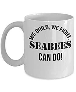 Seabee mug - We build, We Fight, can do! - 11 oz coffee mug gift. from Gearbubble