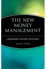The New Money Management: A Framework for Asset Allocation by Ralph Vince (1995-04-03) Hardcover