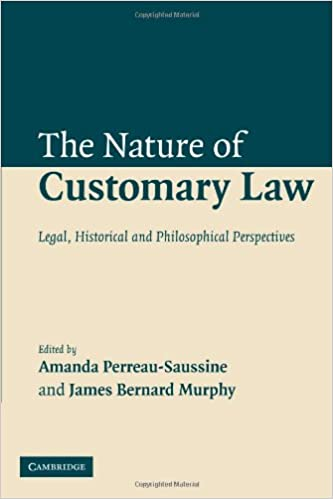 Legal Historical and Philosophical Perspectives The Nature of Customary Law