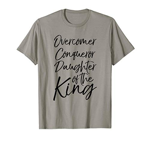 Overcomer Conqueror Daughter of the King Shirt Christian Tee