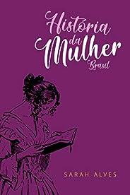 História da Mulher: Brasil