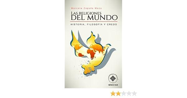 Religiones del mundo: Una introducción indispensable (Spanish Edition)