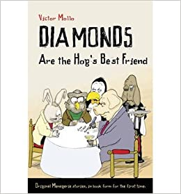 Diamonds are the Hog's Best Friend- Common