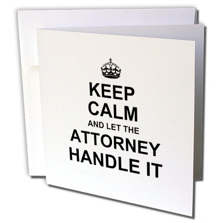 Attorney Greeting Cards - InspirationzStore Keep Calm design - Keep Calm and Let the Attorney Handle it fun funny career job pride - 12 Greeting Cards with envelopes (gc_233154_2)
