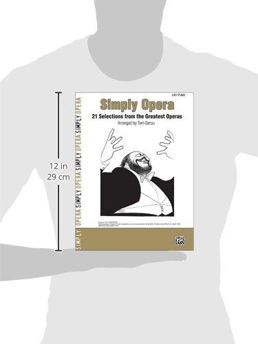 Simply Opera: 21 Selections from the Greatest Operas Simply Series: Amazon.es: Gerou, Tom: Libros en idiomas extranjeros