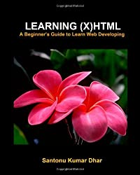 Learning (X)HTML: A Beginner's Guide to Learn Web Developing