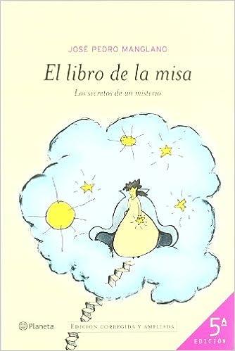 El Libro De La Misa ((fuera De Colección)) por José Pedro Manglano epub