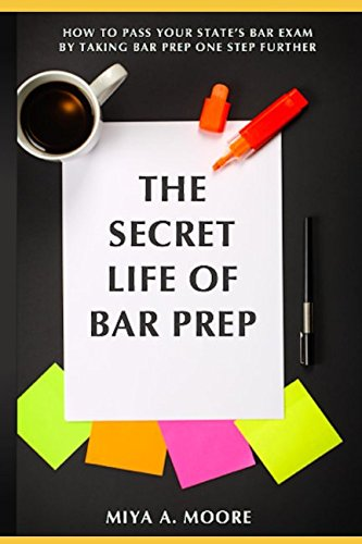 The Secret Life of BAR Prep: How To Pass Your State