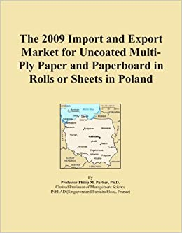Book The 2009 Import and Export Market for Uncoated Multi-Ply Paper and Paperboard in Rolls or Sheets in Poland