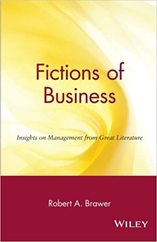Book Fictions of Business: Insights on Management from Great Literature
