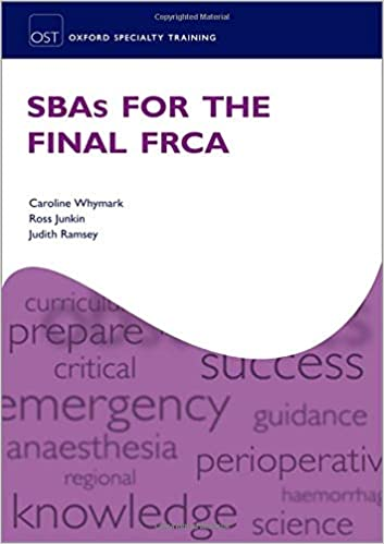 SBAs for the Final FRCA (Oxford Specialty Training: Revision Texts) - Original PDF