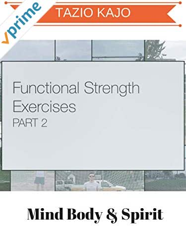 Functional Strength Exercise Part 2