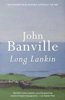 Long Lankin: Stories (Vintage International) by [Banville, John]