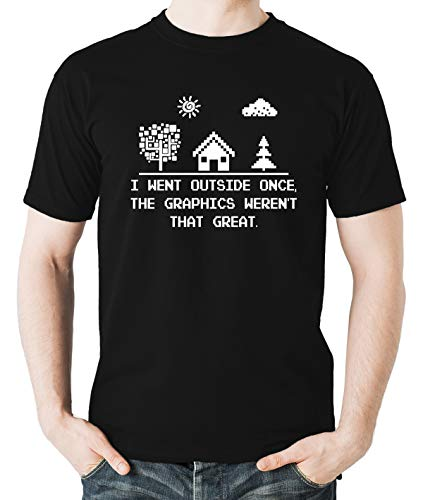 Witty Fashions I Went Outside Once, The Graphics Weren't That Great - Funny Geeks Video Games Men's T-Shirt (Black, X-Large)