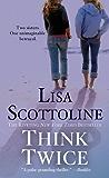 Think Twice (Rosato & Associates Book 11)