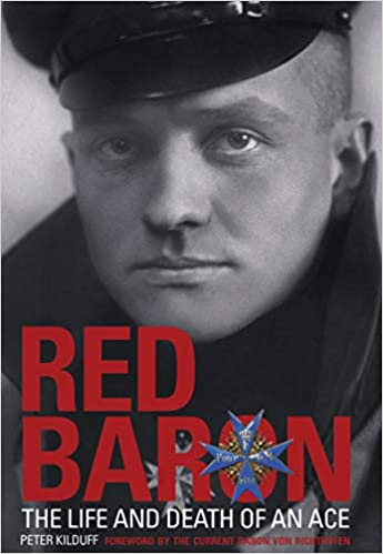 Red Baron  The Life and Death of an Ace 2nd UK ed. Edition, Kindle Edition 09c73b1477