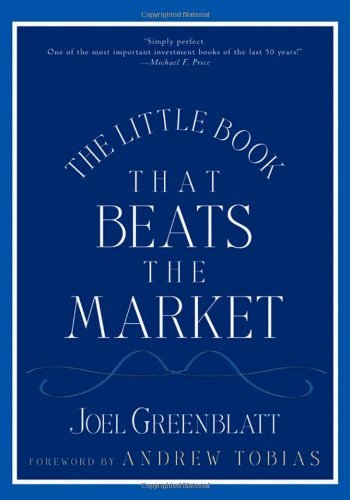 The Little Book That Beats the Market by Joel Greenblatt (2005-11-19)