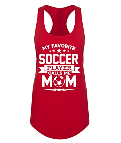 Favorite Soccer Player Mom Womens Muscle Tank Top