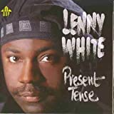 Present Tense by Lenny White