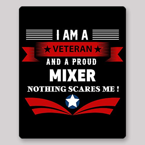 Home Of Merch I Am A Veteran and A Proud Mixer Nothing Scares Me Idea Birthday Christmas Retirement Enlistement for Veterans EX Service Men Black Gaming Mouse -