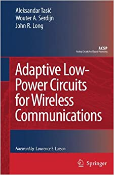 Book Adaptive Low-Power Circuits for Wireless Communications (Analog Circuits and Signal Processing)
