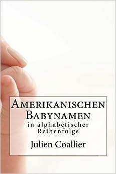 Amerikanischen Babynamen: in alphabetischer Reihenfolge