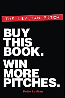 Agency starting a creative firm in the age of digital marketing the levitan pitch buy this book win more pitches malvernweather Gallery