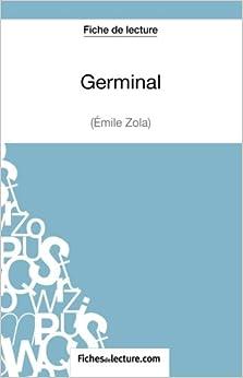 Book Germinal d'Émile Zola (Fiche de lecture): Analyse Complète De L'oeuvre