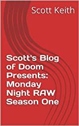Scott's Blog of Doom Presents: Monday Night RAW Season One