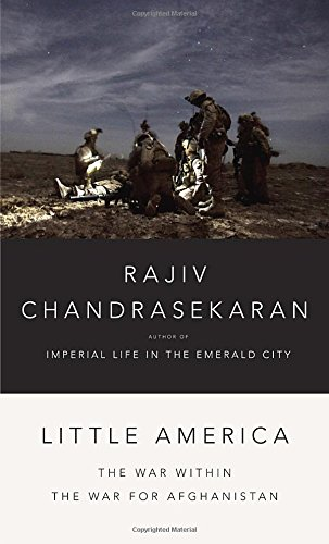 Little America: The War Within the War for Afghanistan
