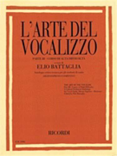 Hal Leonard L'arte Del Vocalizzo Part Iii (mezzo-bari) Critical-technical Anthology For Students (Mezzo Bar)