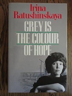 Amazon.com: Grey Is The Color Of Hope (9780394571409): Irina ...