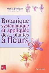 Botanique systématique et appliquée des plantes à fleurs
