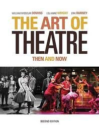 The Art of Theatre: Then and Now 2nd (second) edition PDF