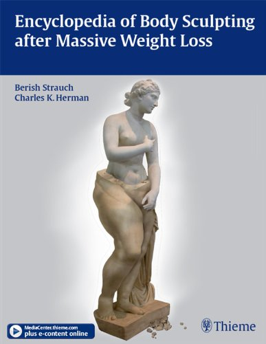 Encyclopedia of Body Sculpting after Massive Weight Loss (1st 2010) [Strauch & Herman]