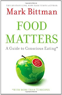 The food matters cookbook 500 revolutionary recipes for better food matters a guide to conscious eating with more than 75 recipes forumfinder