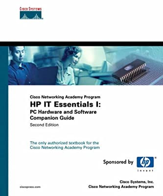 IT Essentials I: PC Hardware and Software Companion Guide (Cisco Networking Academy Program) (2nd Edition) (Companion Guide)