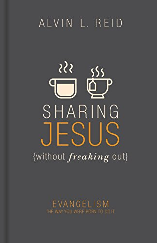 (Sharing Jesus without Freaking Out: Evangelism the Way You Were Born to Do It)