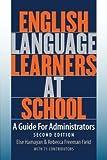 English Language Learners at School, Else V. Hamayan and Rebecca D. Freeman, 1934000043