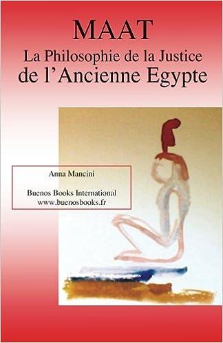 Amazon.com: Maat, La Philosophie de la Justice de LAncienne ...