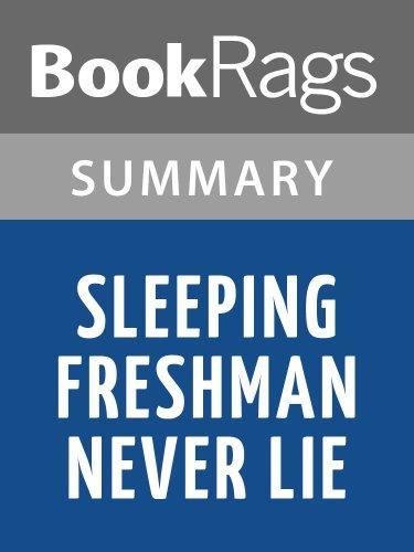 Summary & Study Guide Sleeping Freshmen Never Lie by David Lubar