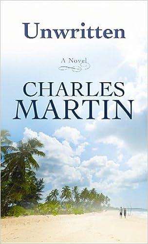 Gratis fransk ebook download Unwritten (Center Point Premier Fiction (Large Print)) by Charles Martin 1611737524 på Dansk PDF
