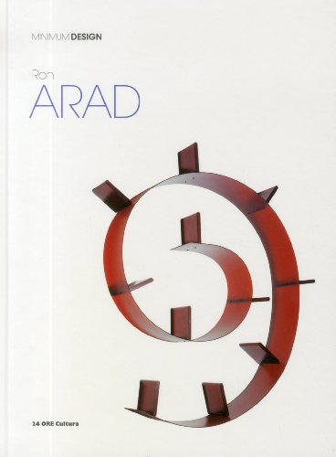 Ron Arad. Ediz. illustrata (Minimum design)