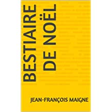 Bestiaire de Noël (French Edition)